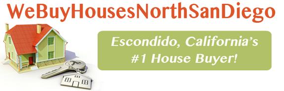 We Buy Houses In Escondido California Fast Cash